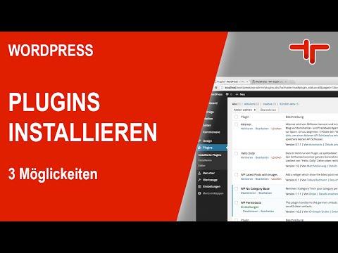 WordPress Plugins installieren – 3 einfache Möglichkeiten
