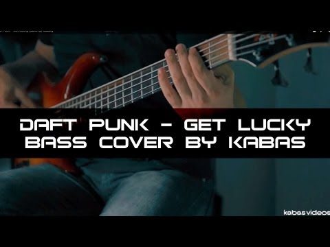Daft Punk - Get Lucky (bass by kabas)