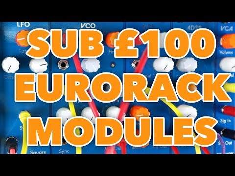 Can Sub £100 Eurorack Modules Sound Good?