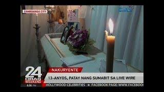 24 Oras: 13-anyos, patay nang sumabit sa live wire