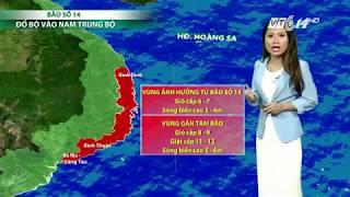 VTC14 | Thời tiết tổng hợp 18/11/2017 | Bão số 14 đang hướng vào Khánh Hòa - Ninh Thuận - Bình Thuận