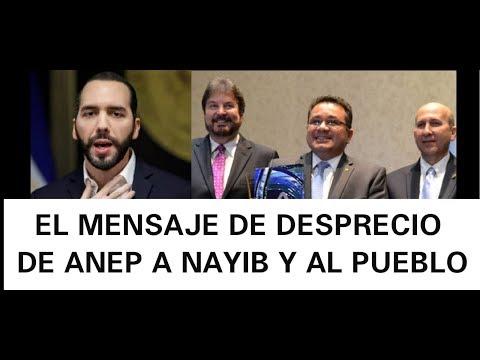 ANEP SALE DEL CLOSET Y SENTENCIA A NAYIB DE QUEBRAR EL PAIS