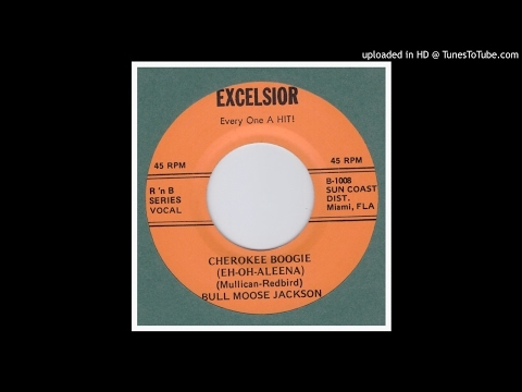Jackson, Bull Moose - Cherokee Boogie - 1953