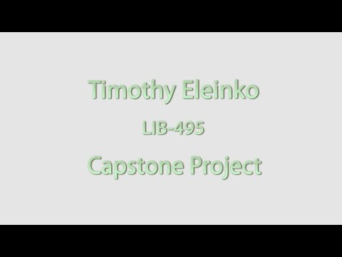 Timothy Eleinko - Liberal Arts Capstone Video Project
