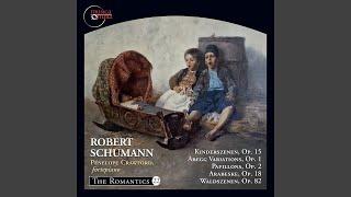 Kinderszenen, Op. 15: No. 3. Hasche-Mann