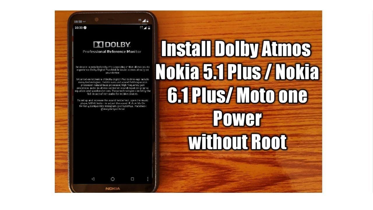 Install Latest Dolby Atmos in Nokia 5 1 Plus/ Nokia 6 1 Plus/ Moto one  power|Without Root|