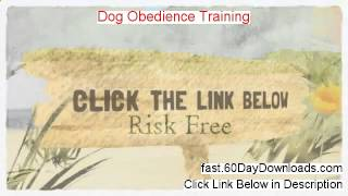 Dog Obedience Training 2014 (real Review And Download Link)