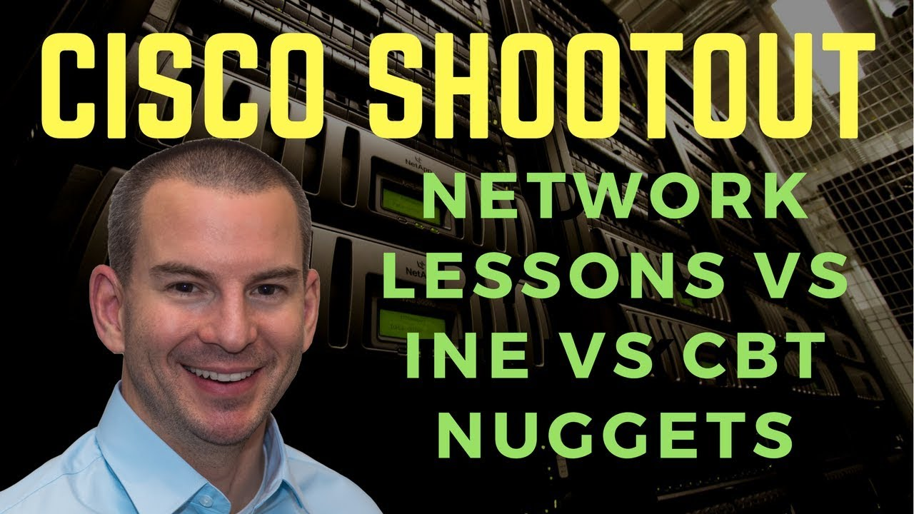 Network Lessons vs INE vs CBT Nuggets: Cisco Training Review
