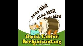 Gema Takbir Idul Fitri 2019 / 1440 Hijriyah ( Hari Raya Idul Fitri )