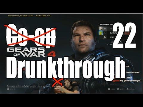 Gears of War 4 - Drunkthrough Part 22: Release