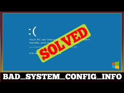 [fixed]-error-bad-system-config-info-windows-problem