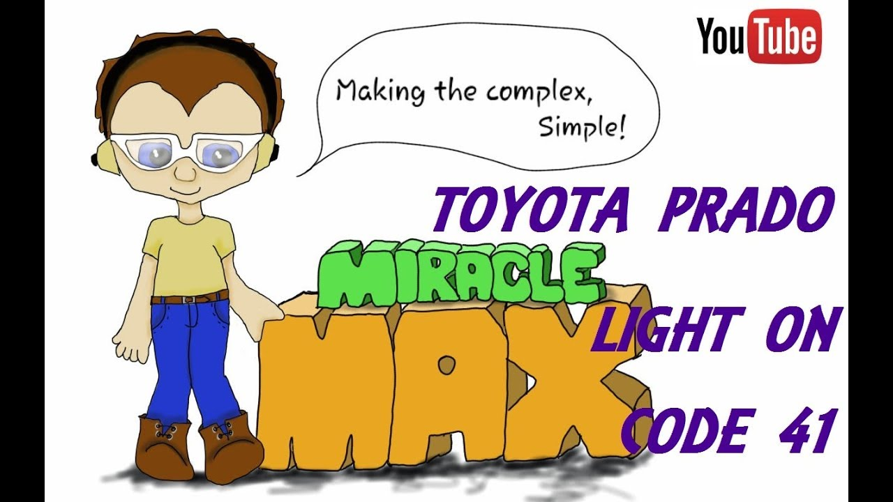 Toyota Prado Light On Code 41 MiracleMAX