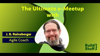 The Ultimate e-Meetup | J.B Rainsberger - Breaking Through Your Refactoring Rut