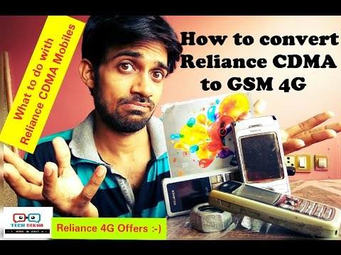How to upgrade Reliance CDMA to GSM/4G: What about CDMA handsets? Tech Dekho