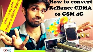 How to upgrade Reliance CDMA to GSM/4G: What about CDMA handsets? Tech Dekho(Reliance is shutting down its CDMA service in India and soon Reliance will launch 4G. This video is for reliance customers who want to upgrade to 4G ., 2016-06-10T13:55:39.000Z)