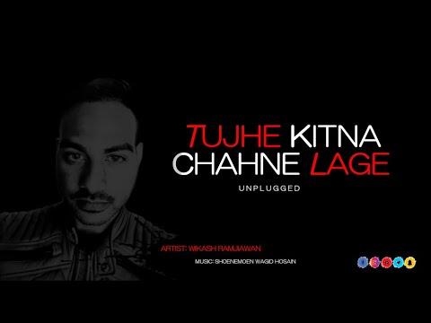 tujhe-kitna-chahne-lage- -kabir-singh- -cover- -wikash-ramjiawan- -music:-shoenemoen-wagid-hosain