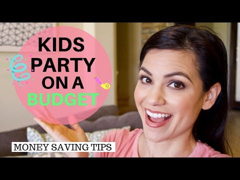 KIDS PARTY ON A BUDGET 2018 || HOW TO HAVE FUN WITH NOT A LOT SPENT
