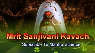 Extremely Powerful Shiv Mrit Sanjeevani Kavach