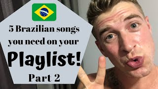 Baixar 5 Brazilian songs you need on your playlist part 2