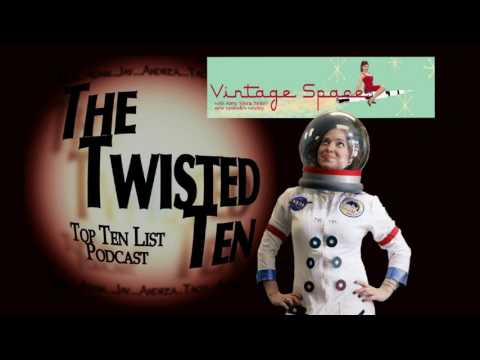 TTT - Episode 57 - Amy Shira Teitel Top Ten Bizarre Things Said Going To or On The Moon!