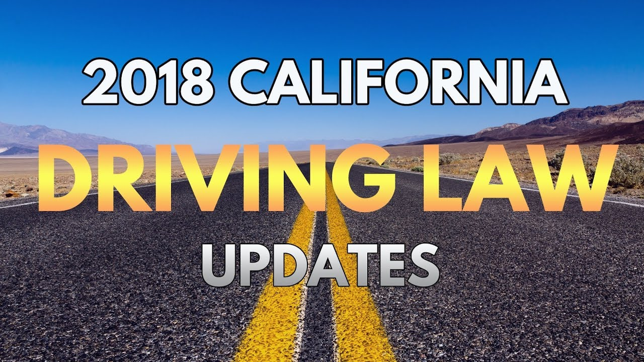 California New Driving Laws for 2018 | Ticket Snipers