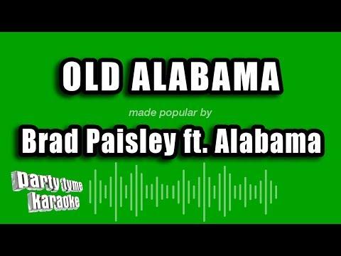 Brad Paisley ft. Alabama - Old Alabama (Karaoke Version) mp3