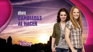 Disney Channel España: Ahora Cambiadas al Nacer (Nuevo logo 2014)