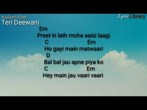 Kailash kher| Teri Deewani | Hindi Song |Chords and Lyrics
