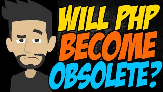 Will PHP Become Obsolete? Mp3