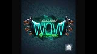 YVES V & FELGUK-WOW (original mix)
