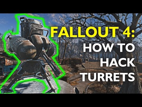 Fallout 4 How To Hack Turrets