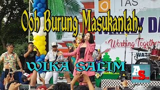Download lagu WIKA SALIM || Ooh burung masukan lah, cover family day pt tirta alam segar