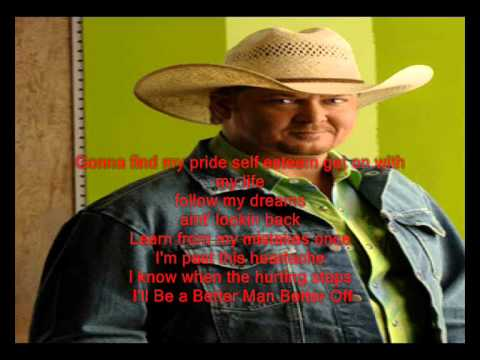 Tracy Lawrence - Better Man Better Off (With Lyrics)