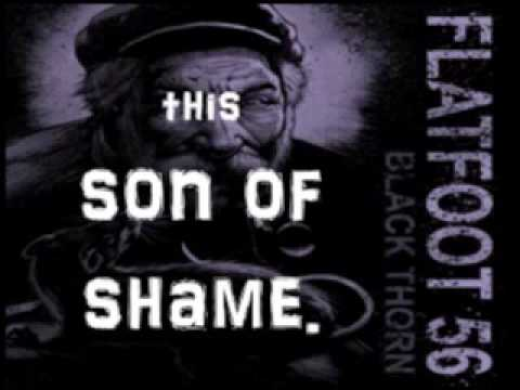 Flatfoot 56  Son of Shame (with Lyrics) - Music Devotion
