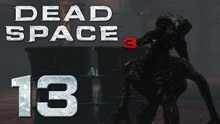 Dead Space 3   Part 13   REASSEMBLY