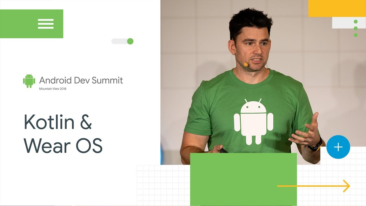 Kotlin + Watch Faces (Android Dev Summit '18)
