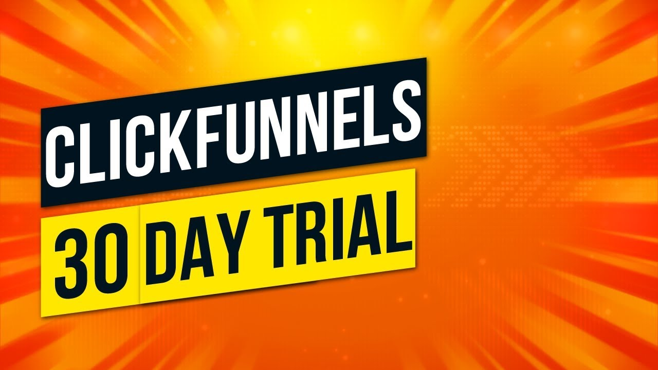 Not known Details About Clickfunnels 60 Day Trial
