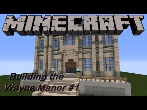 Let's Build :: Wayne Manor :: Episode 1
