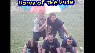 Watch Dawn Of The Dude Laws Of Distraction video