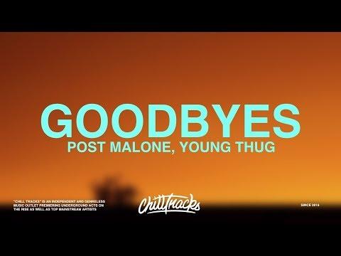 Post Malone – Goodbyes (Lyrics) ft. Young Thug