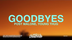 Post Malone – Goodbyes (Lyrics) ft. Young Thug