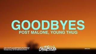 Post Malone – Goodbyes (Lyrics) ft. Young Thug.mp3