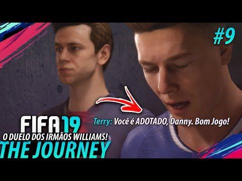 FIFA 19 THE JOURNEY #09 - O irmão do DANNY WILLIAMS é muito FOLGADO!! (Gameplay em Português PT-BR)