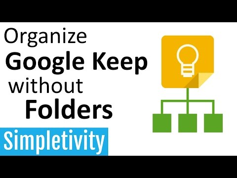 Organize Google Keep