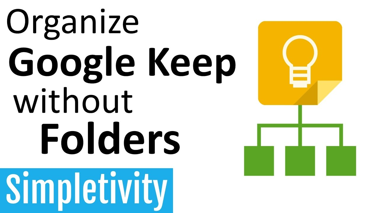 Organize Google Keep without Folders
