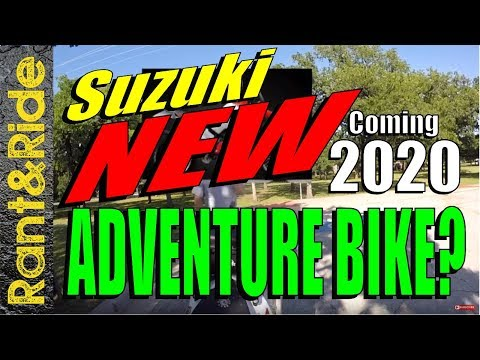 Suzuki Dual Sport adventure bike 2020? Maybe!