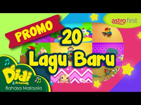 Promo Astro First | Didi & Friends | 20 Lagu Baru #7