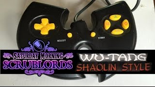 Saturday Morning Scrublords - Wu Tang Shaolin Style