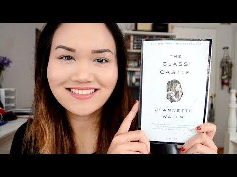 THE GLASS CASTLE BY JEANNETTE WALLS // Book Review And Discussion