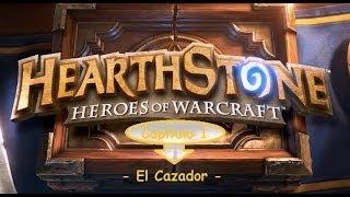 HearthStone -Heroes of Warcraft- Gameplay Español Cazador Cap. 1